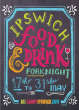 Ipswich Food & Drink Forknight