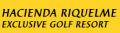 Hacienda Riquelme - Exclusive Golf Resort
