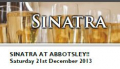 Sinatra at Abbotsley!! Saturday 21st December 2013