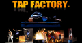Tap Factory at the Wolverhampton Grand Theatre