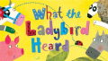 What the Ladybird Heard at Richmond Theatre