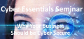Cyber Essentials Seminar