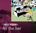 'Jazz Piano by the Bar' at The Wharf Restaurant