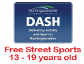 DASH - Free - StreetSports ages 13 - 19 years in St Neots