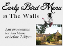The Walls' Early Bird Menu