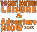 The Great Northern Leisure & Adventure Show 2013