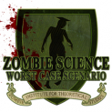 Zombie Science: Worst Case Scenario - The Warren - Brighton Fringe