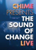 The Sound of Change - LIVE