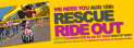Rescue Ride Out