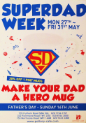 'SUPER DAD' WEEK