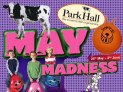 MAY MADNESS at Park Hall Farm