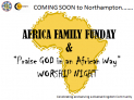 AFRICA FAMILY FUNDAY / PRAISE GOD IN AN AFRICAN WAY