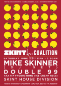 SKINT RECORDS VS COALITION present: MIKE SKINNER (DJ SET) & DOUBLE 99 AKA RIP Productions (Ice Cream Records)