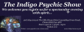 The Indigo Psychic Show