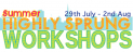 Highly Sprung Summer Workshops
