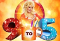 Ambassador Theatre Group presents: A Brand Spankin' New Musical from Dolly Parton 9 to 5 The Musical