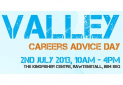 Valley Careers Advice Day, 2nd July 2013