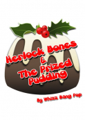 'Herlock Bones &The; Prized Christmas Pudding' - Children's Theatre