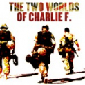 The Two Worlds of Charlie F - Charity Gala Evening