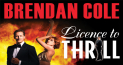 Brendan Cole - Licence To Thrill