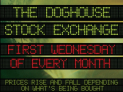 DOGHOUSE STOCK EXCHANGE WITH LIVE DJ