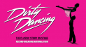 Dirty Dancing at the Wolverhampton Grand Theatre
