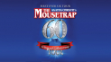 Agatha Christie's The Mousetrap