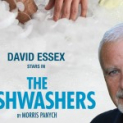 The Dishwashers starring David Essex