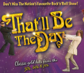 That'll Be The Day @ Oakengates Theatre