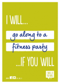 Let's shake things up with Fitness Parties! I Will If You Will.