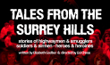 Tales from the Surrey Hills