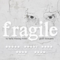 Theatre at the Spread Eagle - Fragile