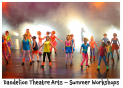 Wish You Were Here - Summer Workshops #DandelionTheatreArts