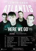 Lower than Atlantis + Decade + Yearbook