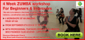 4 Week ZUMBA workshop For Beginners and Improvers W6