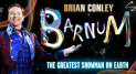 BARNUM at the Wolverhampton Grand Theatre