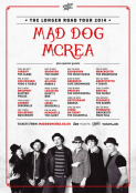 Mad Dog Mcrea - The Longer Road Tour