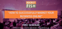 """How to Market Your Business Online"" - Free Seminar"