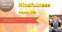 Mindfulness for a Happy Life - FREE Public Talk