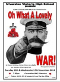 Ulverston Victoria High School Presents: Oh What a Lovely War!