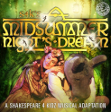 SHAKESPEARE FOR KIDZ - A MIDSUMMER NIGHT'S DREAM at the Wolverhampton Grand Theatre