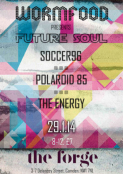 Wormfood Presents Future Soul: SOCCER 96 + POLAROID 85 + THE ENERGY