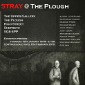 STRAY@The Plough