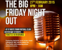 The BIG Friday Night out!