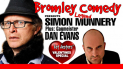 Bromley Comedy - Valentines Special - SIMON MUNNERY