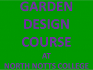 Gardening Design Course at North Notts College in Worksop
