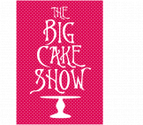 The Big Cake Show Westpoint 28th to 30th March