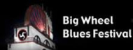 The Big Wheel Blues Festival 2014
