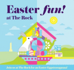 Easter Eggstravaganza at The Rock