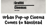 Graffiti Cinemas coming to Banstead – Pop-up cinema #urbanpopup  @graffiticinemas @bansteadhighst
